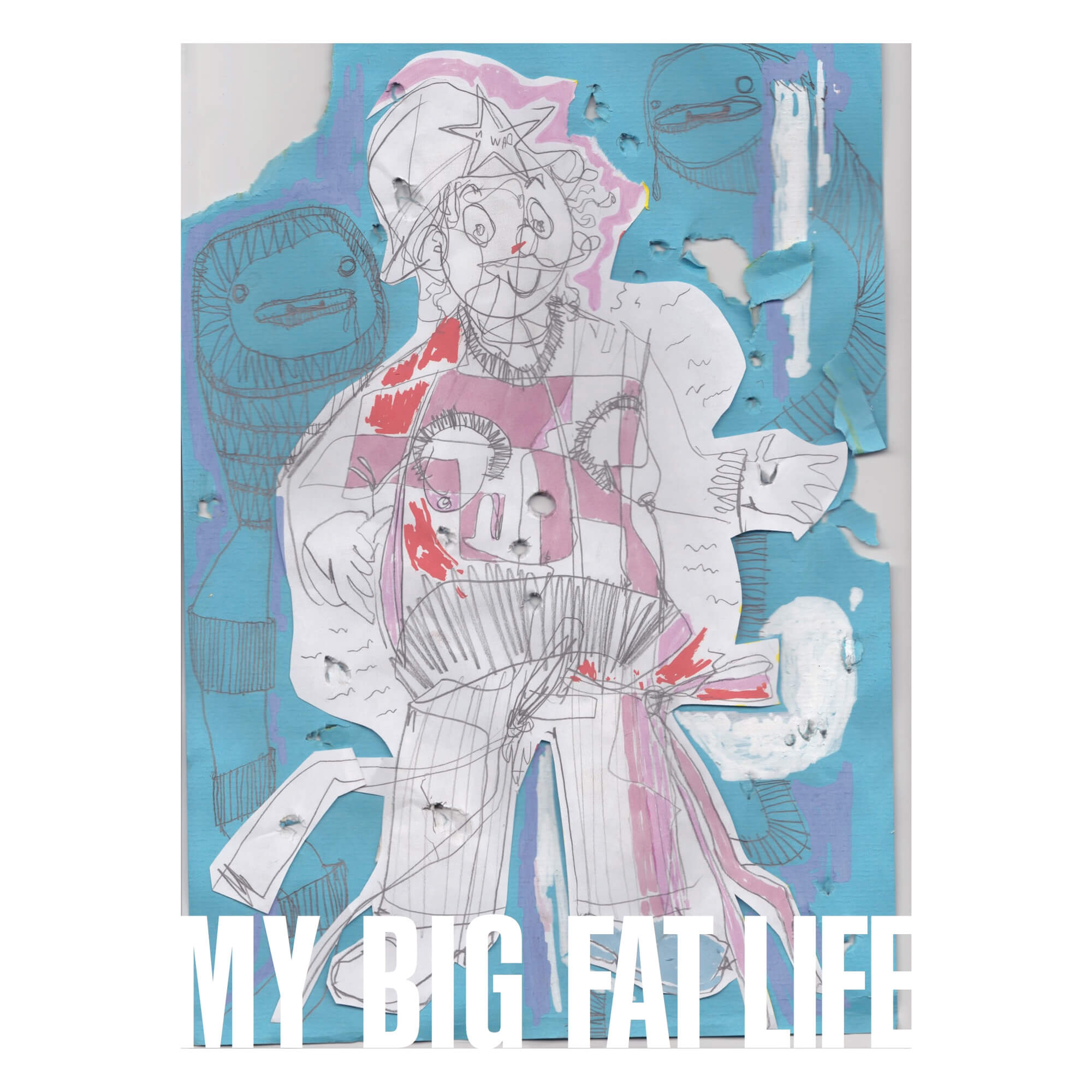 My Big Fat Life