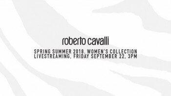ROBERTO CAVALLI LIVE STREAM